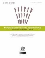 Panorama da inserção internacional da América Latina e Caribe 2011-2012: Crise duradoura no centro e novas oportunidades para as economias em desenvolvimento. Documento informativo