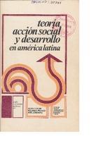 Teoría, acción social y desarrollo en América Latina