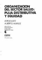 Organización del sector salud: puja distributiva y equidad