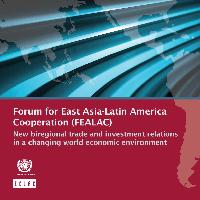 Forum for East Asia-Latin America Cooperation (FEALAC)  new biregional  trade and investment relations in a changing world economic environment 2a1f03801b6