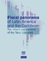 Fiscal Panorama Of Latin America And The Caribbean 2013 Tax Reform Renewal Covenant
