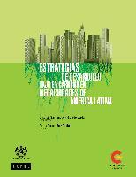Estrategias de desarrollo bajo en carbono en megaciudades de América Latina