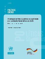 A relação entre o público e o privado e o contexto federativo do SUS: Uma análise institucional