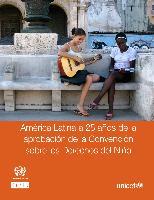 América Latina a 25 años de la aprobación de la Convención sobre los Derechos del Niño