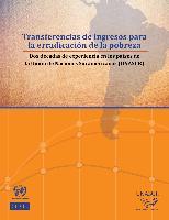 Transferencias de ingresos para la erradicación de la pobreza: dos décadas de experiencia en los países de la Unión de Naciones Suramericanas (UNASUR)
