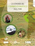 La economía del cambio climático en el Perú