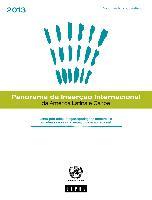 Panorama de la Inserción Internacional de América Latina y el Caribe 2013: lenta poscrisis, meganegociaciones comerciales y cadenas de valor: el espacio de acción regional