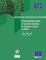 Financiamiento para el cambio climático en América Latina en 2013