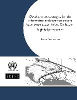 Development strategies for the information and communications technology sector in the Caribbean: A global perspective