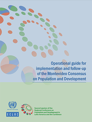 Operational Guide For Implementation And Follow Up Of The Montevideo Consensus On Population And Development Digital Repository Economic Commission For Latin America And The Caribbean