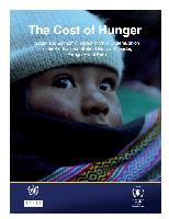 The cost of hunger: Social and economic impact of child undernutrition in the Plurinational State of Bolivia, Ecuador, Paraguay and Peru