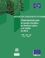 Financing for climate change in Latin America and the Caribbean in 2014