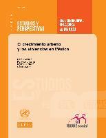 El crecimiento urbano y las violencias en México