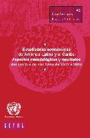 Estadísticas económicas de América Latina y el Caribe: Aspectos metodológicos y resultados del cambio de año base de 2005 a 2010