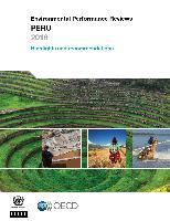 Environmental Performance Reviews  Peru 2016: Highlights and
