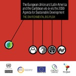 The European Union and Latin America and the Caribbean vis-à-vis the 2030 Agenda for Sustainable Development: The environmental big push