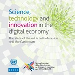 Science, technology and innovation in the digital economy: The state of the art in Latin America and the Caribbean