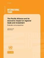 The Pacific Alliance and its economic impact on regional trade and investment: Evaluation and perspectives