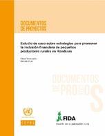 Estudio de caso sobre estrategias para promover la inclusión financiera de pequeños productores rurales en Honduras