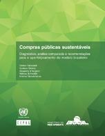 Compras públicas sustentáveis. Diagnóstico, análise comparada e recomendações para o aperfeiçoamento do modelo brasileiro