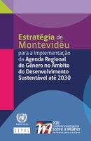 Estrategia de Montevideo para la Implementación de la Agenda Regional de Género en el Marco del Desarrollo Sostenible hacia 2030