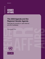 The 2030 Agenda And The Regional Gender Agenda Synergies For