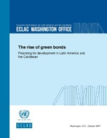 The rise of green bonds: Financing for development in Latin America and the Caribbean