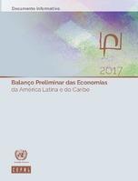 Balanço Preliminar das Economias da América Latina e do Caribe 2017. Documento informativo