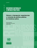 Género y transporte: experiencias y visiones de política pública en América Latina