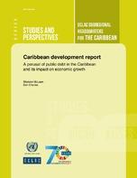 Caribbean Development Report A Perusal Of Public Debt In