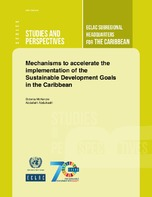 Mechanisms to accelerate the implementation of the Sustainable Development Goals in the Caribbean