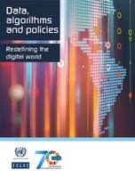 Data, algorithms and policies: Redefining the digital world