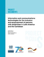 Information and communications technologies for the inclusion and empowerment of persons with disabilities in Latin America and the Caribbean