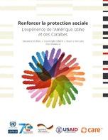 Renforcer la protection sociale: L'expérience de l'Amérique latine et des Caraïbes