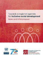 Towards a regional agenda for inclusive social development: Bases and initial proposal