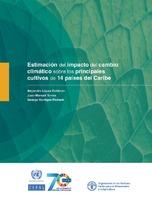 Estimación del impacto del cambio climático sobre los principales cultivos de 14 países del Caribe