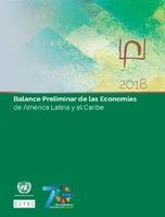 Balance Preliminar de las Economías de América Latina y el Caribe 2018