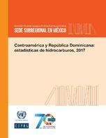 Centroamérica Y República Dominicana Estadísticas De Hidrocarburos
