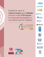 Quadrennial report on regional progress and challenges in relation to the 2030 Agenda for Sustainable Development in Latin America and the Caribbean