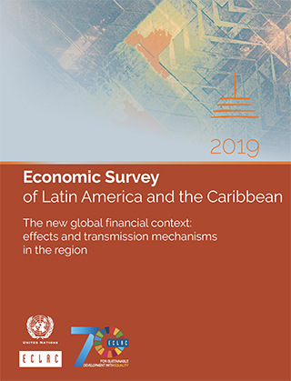 Economic Survey of Latin America and the Caribbean 2019  The