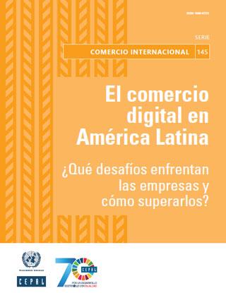 El Comercio Digital En América Latina Qué Desafíos