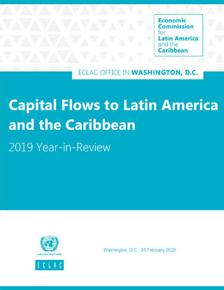 Capital Flows To Latin America And The Caribbean 2019 Year In Review Digital Repository Economic Commission For Latin America And The Caribbean
