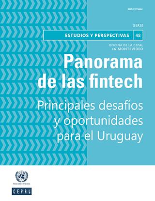 Panorama de las fintech: principales desafíos y oportunidades para el Uruguay