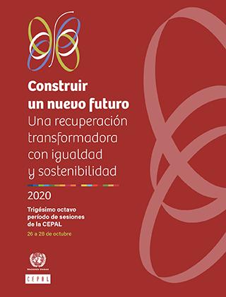 Construir un nuevo futuro: una recuperación transformadora con igualdad y sostenibilidad