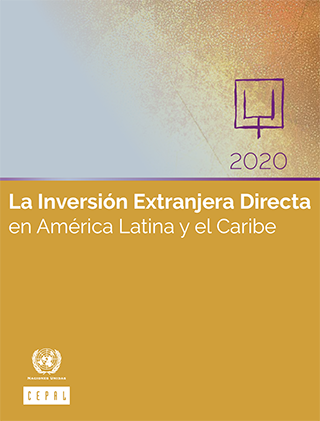 La Inversión Extranjera Directa en América Latina y el Caribe 2020