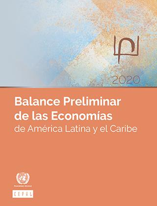 Balanço Preliminar das Economias da América Latina e do Caribe 2020. Resumo executivo