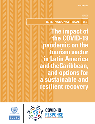 The Impact Of The Covid 19 Pandemic On The Tourism Sector In Latin America And The Caribbean And Options For A Sustainable And Resilient Recovery Digital Repository Economic Commission For Latin Facebook gives people the power to share and makes the. the impact of the covid 19 pandemic on