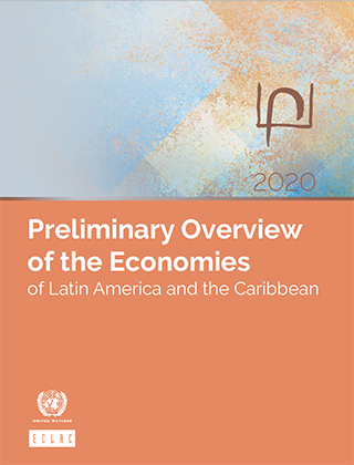 Preliminary Overview of the Economies of Latin America and the Caribbean 2020