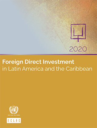 Foreign Direct Investment in Latin America and the Caribbean 2020