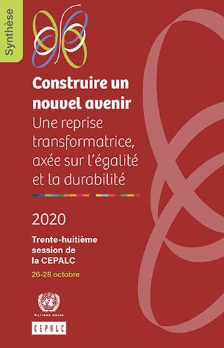 Construire un nouvel avenir: Une reprise transformatrice, axée sur l'égalité et la durabilité. Synthèse